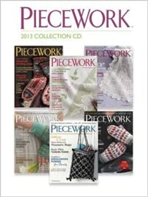 Piecework Magazine 2013 Collection CD - 6 Issues (9781620338193)