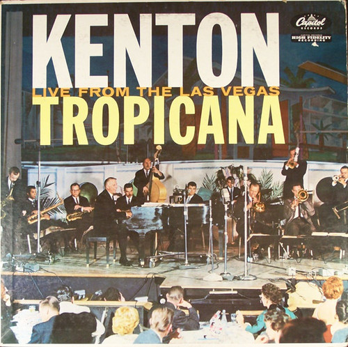 Stan Kenton ‎(Kenton Live From The Las Vegas Tropicana) Vinyl LP Record Album Capitol T1460
