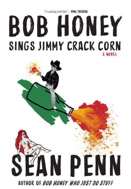 Bob Honey Sings Jimmy Crack Corn by Sean Penn - Hardcover (9781644280584)