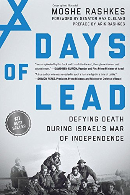 Days of Lead: Defying Death During Israel's War of Independence by Moshe Rashkes - Hardcover (9781948062022)