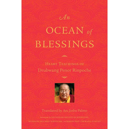 An Ocean of Blessings: Heart Teachings of Drubwang Penor Rinpoche by Penor Rinpoche - Paperback (9781559394697)
