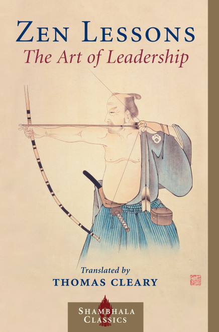 Zen Lessons: The Art of Leadership by Thomas Cleary - Paperback (9781570628832)