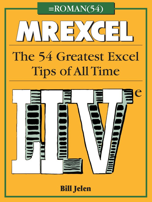 MrExcel LIVe: The 54 Greatest Excel Tips of All Time by Bill Jelen - Paperback (9781615470563)