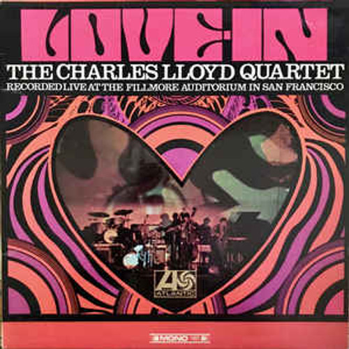 The Charles Lloyd Quartet(Love In Recorded Live At The Fillmore Auditorium In San Francisco) Vinyl LP Album Atlantic
