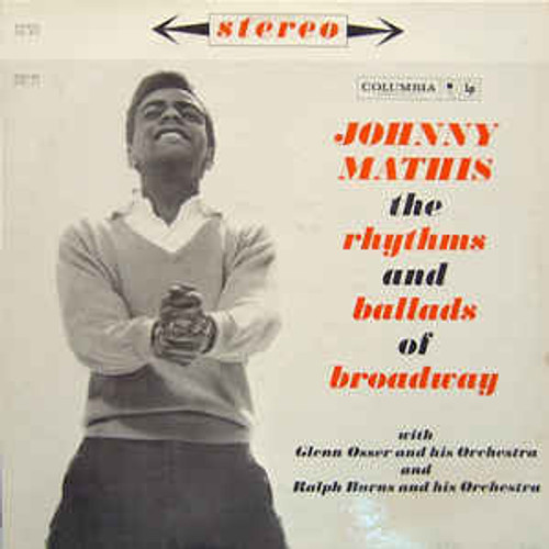 Johnny Mathis (The Rhythms And Ballads Of Broadway) Vinyl LP Record Album Columbia