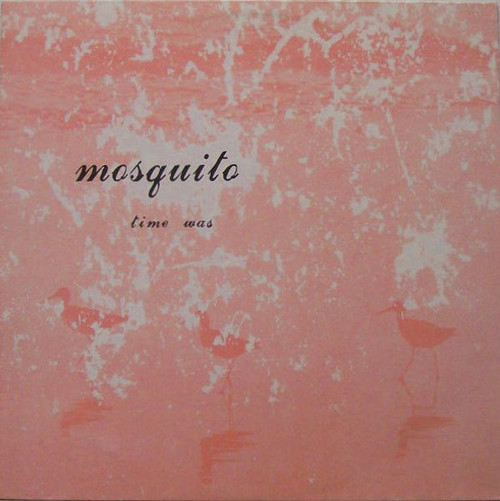 Mosquito (Time Was) Vinyl LP Record Album ERL