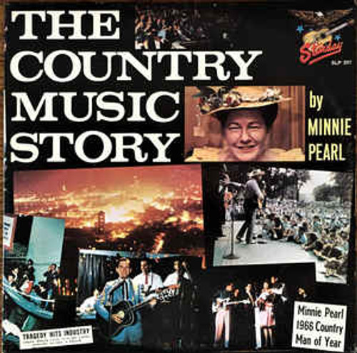 Minnie Pearl (The Country Music Story) Vinyl LP Record Album Starday