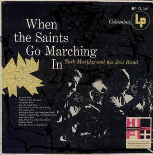 Turk Murphy And His Jazz Band (When The Saints Go Marching In) Vinyl LP Record Album  Columbia