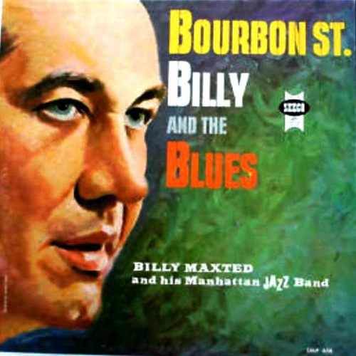 Billy Maxted And His Manhattan Jazz Band (Bourbon St. Billy And The Blues) Vinyl LP Record Album Seeco