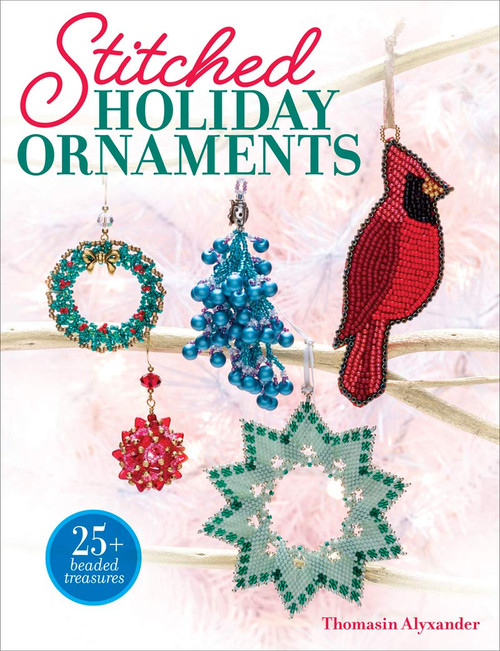 Stitched Holiday Ornaments by Thomasin (Alyx) Alyxander - Paperback