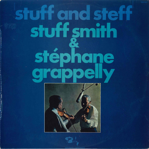 Stuff Smith & Stéphane Grappelly (Stuff And Steff) Vinyl LP Record Album - Barclay XBLY 920067