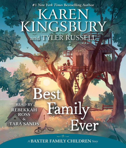 Best Family Ever (A Baxter Family Children Story) by Karen Kingsbury - Unabridged Audiobook 5 CDs 9781508266808