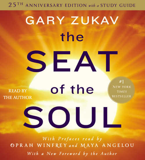 The Seat of the Soul: 25TH Anniversary Edition by Gary Zukav - Unabridged Audiobook 8 CDs - 9781442370807
