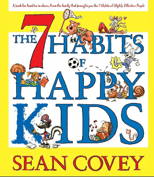 The 7 Habits of Happy Kids by Sean Covey - Unabridged Audiobook 1 CD- 9780743574679