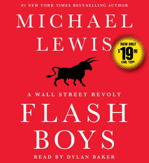 Flash Boys (Wall Street Revolt) by Michael Lewis - Unabridged Audiobook 8 CDs - 9781508229421