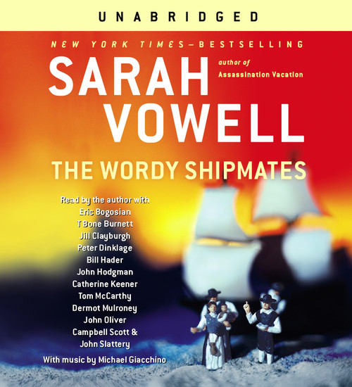 The Wordy Shipmates by Sarah Vowell - Unabridged Audiobook 6 CDs - 9780743578196