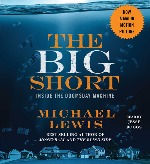 The Big Short: Inside the Doomsday Machine by Michael Lewis - Unabridged Audiobook 8 CDs - 9781508214465