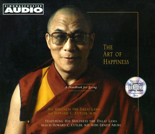 The Art Of Happiness: A Handbook For Living by His Holiness the Dalai Lama - Abridged Audiobook 3 CDs - 9780743506304