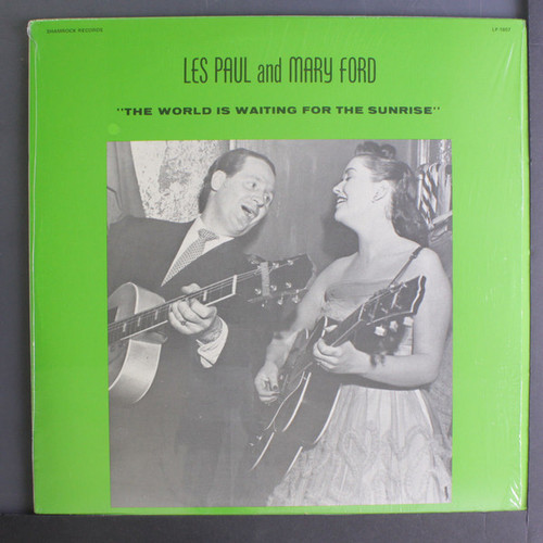 Les Paul And Mary Ford (The World Is Waiting For The Sunrise) Vinyl LP Record Album Shamrock LP 1807