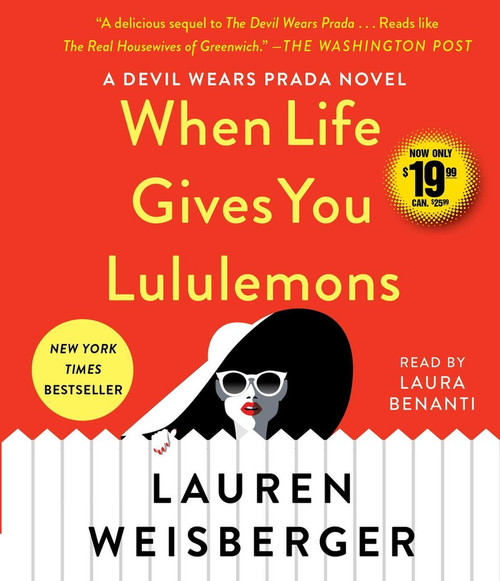 When Life Gives You Lululemons by Lauren Weisberger - Unabridged Audiobook 9 CDs - 9781508296157