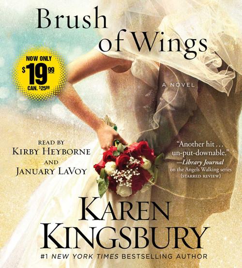 A Brush of Wings: A Novel (Angels Walking) by Karen Kingsbury - Unabridged Audiobook 8 CDs - 9781508218654