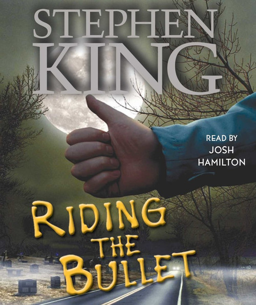 Riding the Bullet by Stephen King - Unabridged Audiobook 2 CDs - 9780743525879