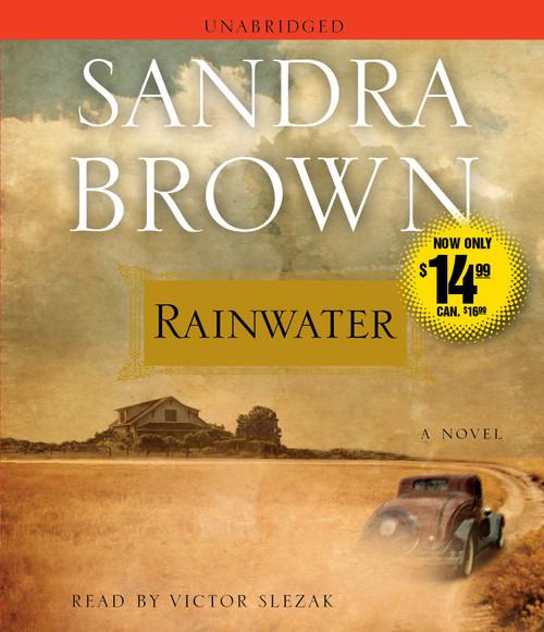 Rainwater by Sandra Brown - Unabridged Audiobook 6 CDs - 9781442345027