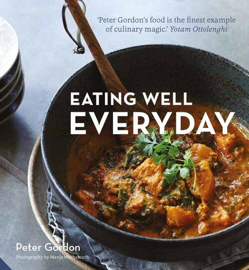 Eating Well Everyday by Peter Gordon - Hardcover - 9781911127925