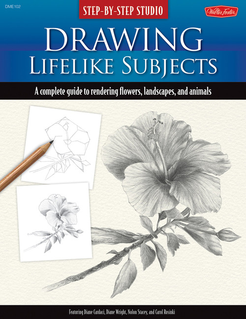 Step-by-Step Studio: Drawing Lifelike Subjects: A complete guide to rendering flowers, landscapes, and animals by Diane Cardaci - Paperback (Spiral-Bound) - 9781600581502