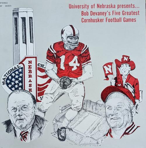 University of Nebraska Presents... Bob Devaney's Five Greatest Cornhusker Football Games - Vinyl LP Record Album - Sounds of Football SF-29353 - Front