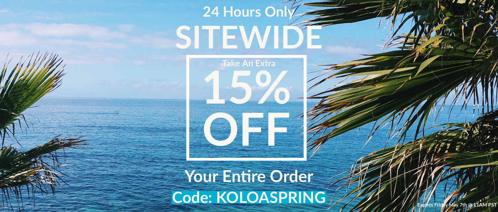 24 Hours Only... Sitewide... Take An Extra 15% Off Your Entire Order... Code: KOLOASPRING