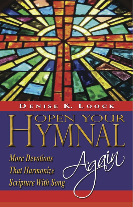 Open Your Hymnal, Again