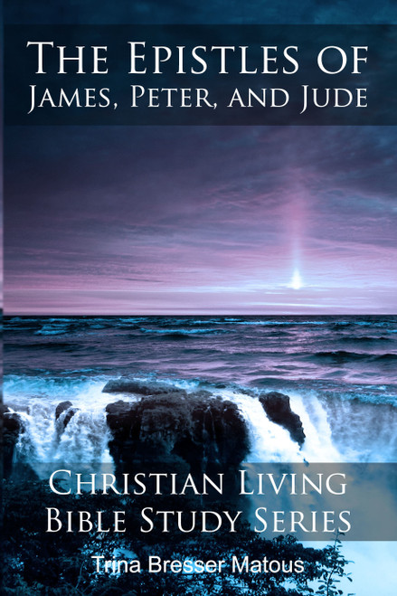 The Epistles of James, Peter, and Jude