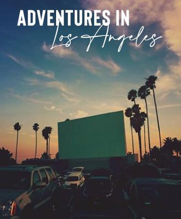 Adventures in Los Angeles