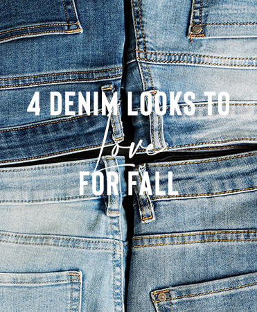 4 Denim Looks to LOVE for Fall