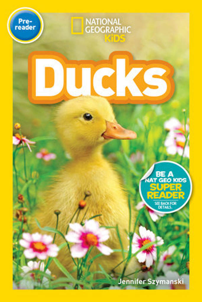 Nat Geo Readers: Ducks