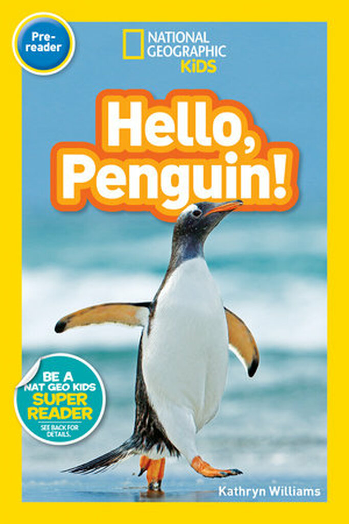 Nat Geo Readers: Hello, Penguin!