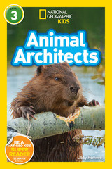 Nat Geo Readers: Animal Architects