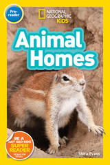 Nat Geo Readers: Animal Homes