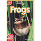 Nat Geo Readers: Frogs