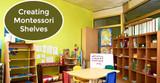 Creating Themed Montessori Shelves