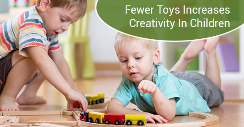 ​How Fewer Toys Can Increase Creativity in Children