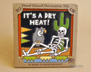 Southwestern Mexican Tile -It's A Dry Heat