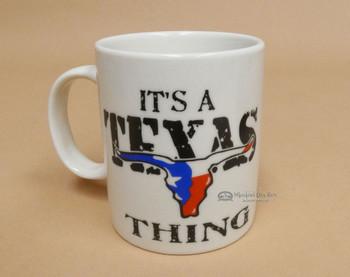 It's a Texas Thing -Coffee Mug