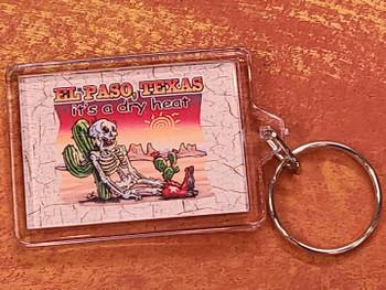 El Paso Key Chain -It's A Dry Heat