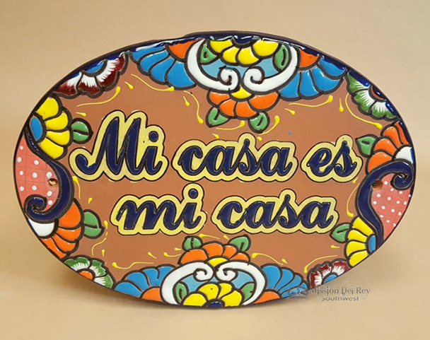 Genuine Hand Painted Talavera Sign -Mi Casa