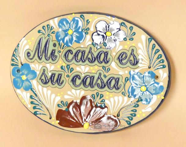 Hand Painted Talavera Sign -mi casa es su casa