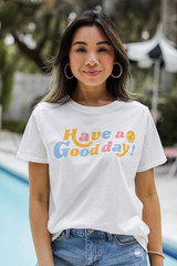 Model wearing the Have A Good Day Graphic Tee