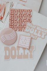 Flat Lay of the What Would Dolly Do Button