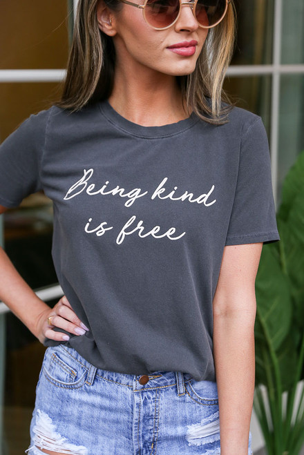 Charcoal - Kindness is Free Graphic Tee from Dress Up